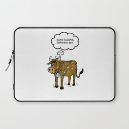 Same BS Different Day Laptop Sleeve