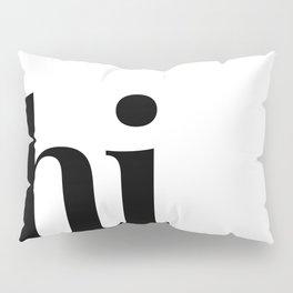 hi Pillow Sham