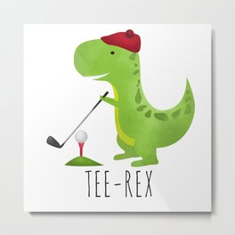 Tee-Rex Metal Print