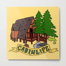 Cabin Life Metal Print