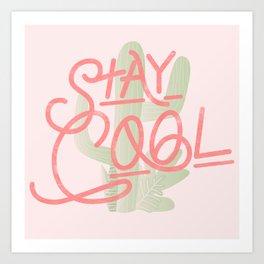 Stay Cool Cactus Art Print