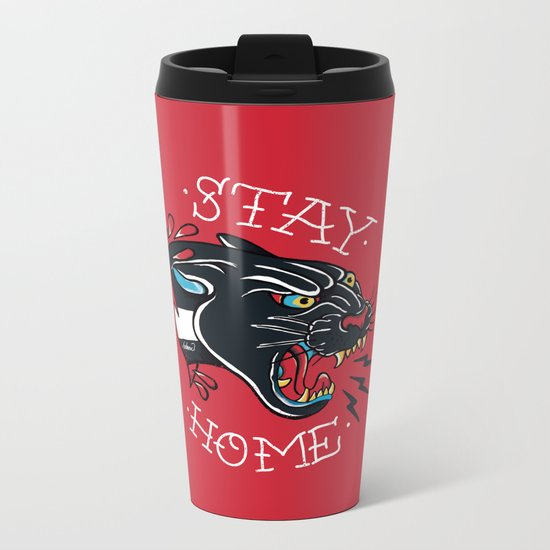 Stay Home Panther Tattoo Metal Travel Mug