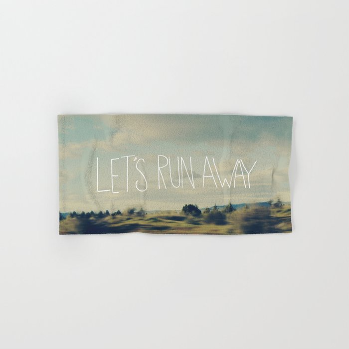 Let's Run Away Hand & Bath Towel
