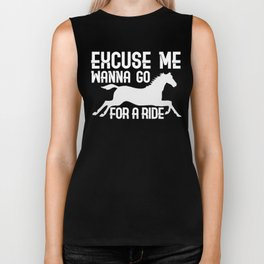 Excuse Me Wanna Go For A Ride Biker Tank