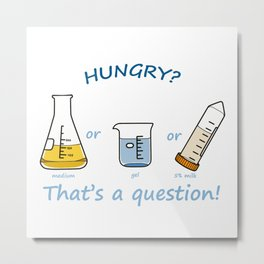 hungry? Metal Print