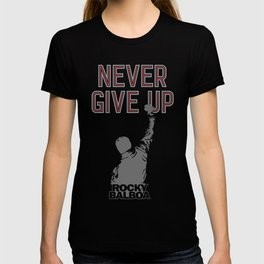 Never Give Up, Boxing & Life Motivation T-shirt