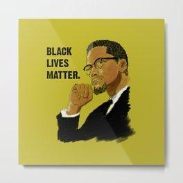 Black Lives Matter. Metal Print