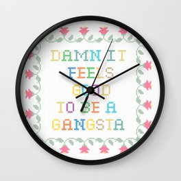 Damn It Feels Good To Be a Gangsta Wall Clock
