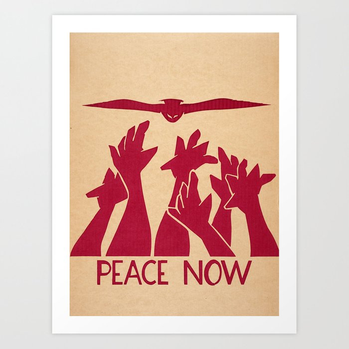 Peace Now Art Print
