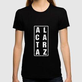 Alcatraz Distressed Penitentiary Funny Prisoner Jail T-Shirt T-shirt