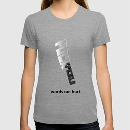 Words can hurt - cleaver T-shirt