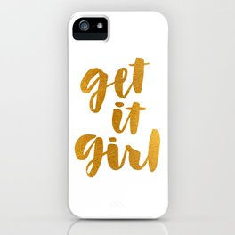 Get it Girl Hand Lettering Art iPhone Case