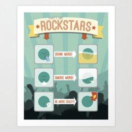 How to: Party Like Rockstars Art Print