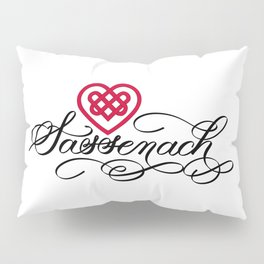 Sassenach with Red Celtic Heart (Light) Pillow Sham