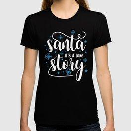 Christmas Clip Art Santa It's a Long Story Funny Christmas Apparel Christmas Clothing T-shirt