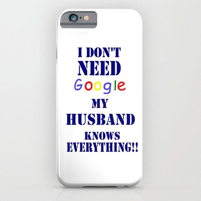 Google Husband iPhone Case