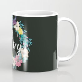 Believing Doesn't Make It True Coffee Mug