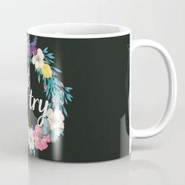 Believing Doesn't Make It True Coffee Mug
