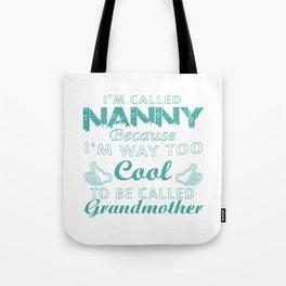 I'M CALLED NANNY Tote Bag