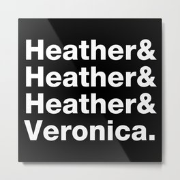 Heather & Heather & Heather Metal Print