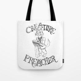 Creature Preacher Tote Bag