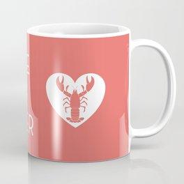 You're My Lobster - Rose Coffee Mug