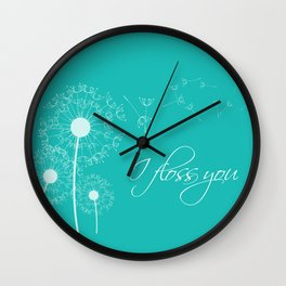 I floss you (Teal) Wall Clock