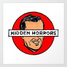 Hidden Horrors Art Print