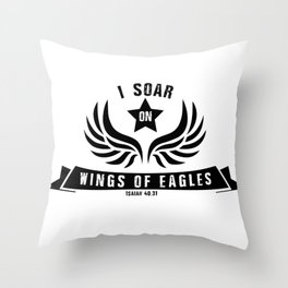 I Soar On Wings Of Eagles Throw Pillow