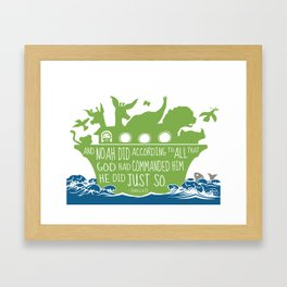 Noahs Ark - Bible - And Noah Did According to All that God had Commanded him Framed Art Print