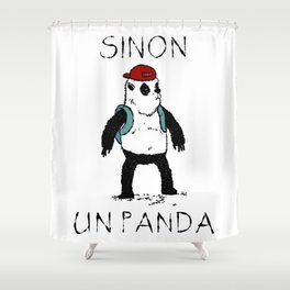 Sinon, un panda (3) Shower Curtain
