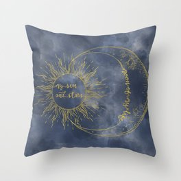 Gold Moon of My Life. My Sun and Stars Throw Pillow