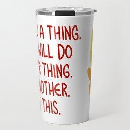 """Do a thing"" bee. Travel Mug"