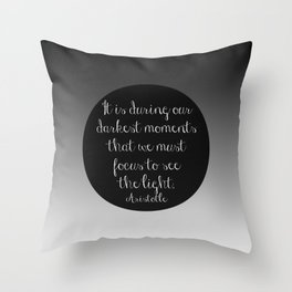 Darkest moments Throw Pillow