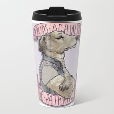 Pups against the Patriarchy  Travel Mug
