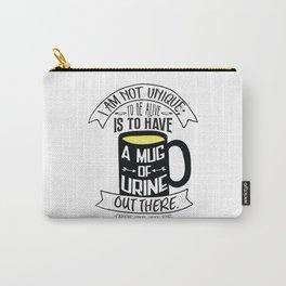 Mug of Urine Carry-All Pouch