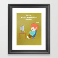 Rule 5: Focus on work-life balance Framed Art Print