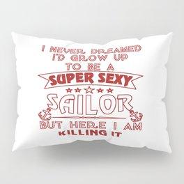 Super Sexy Sailor Pillow Sham