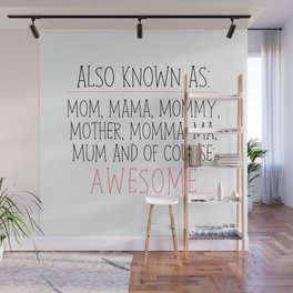 Awesome Mom Wall Mural
