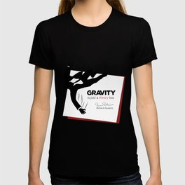 """Quote: """"Just a theory..."""" T-shirt"""