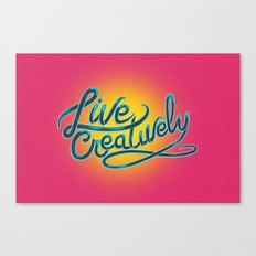 Live Creatively! Canvas Print