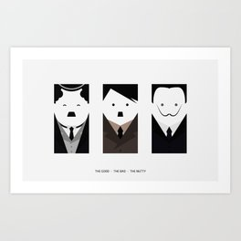 THE GOOD · THE BAD · THE NUTTY Art Print