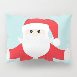 Christmas Santa Claus is Coming to Hug You Pillow Sham