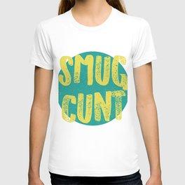 Sm*g C*nt T-shirt