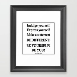 Express yourself! Framed Art Print