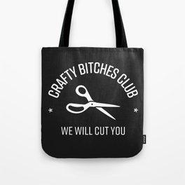 Crafty Bitches Club Tote Bag