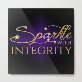 Sparkle with Integrity Metal Print