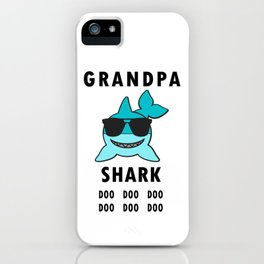 Grandpa Shark Doo Doo, Funny Shark iPhone Case