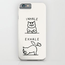 Inhale Exhale Cat iPhone Case
