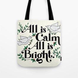 Calm & Bright Tote Bag